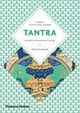 Tantra: The Indian Cult of Ecstasy